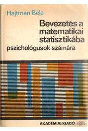 Bevezetés a matematikai statisztikába - Hajtman Béla - Régikönyvek