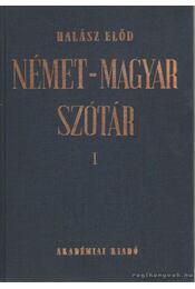 Német-magyar szótár I-II. - Halász Előd - Régikönyvek
