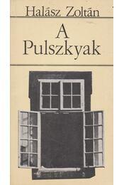 A Pulszkyak - Halász Zoltán - Régikönyvek