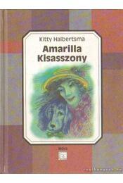Amarilla Kisasszony - Halbertsma, Kitty - Régikönyvek