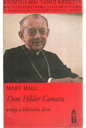 Dom Hélder Camara - Hall, Mary - Régikönyvek