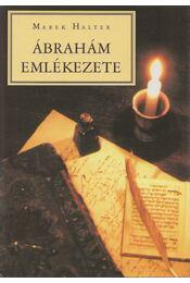 Ábrahám emlékezete - Halter, Marek - Régikönyvek