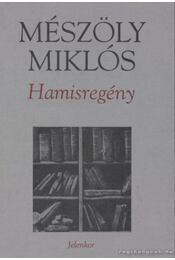 Hamisregény - Mészöly Miklós - Régikönyvek