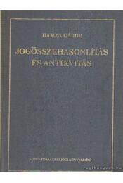 Jogösszehasonlítás és antikvitás - Hamza Gábor - Régikönyvek