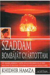 Szaddam bombáját gyártottam - Hamza, Khidhir - Régikönyvek