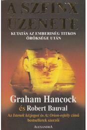 A Szfinx üzenete - Hancock, Graham, Robert Bauval - Régikönyvek