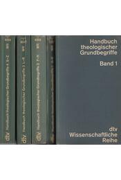 Handbuch theologischer Grundbegriffe 1-4. - Régikönyvek