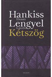 Kétszög - Hankiss Elemér, Lengyel László - Régikönyvek