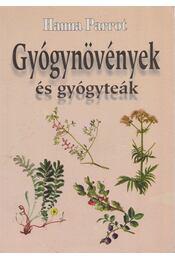 Gyógynövények és gyógyteák - Hanna Parrot - Régikönyvek