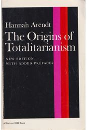 The Origins of Totalitarianism - Hannah Arendt - Régikönyvek