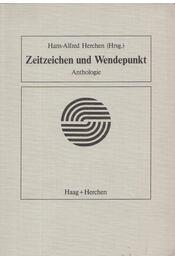 Zeitzeichen und Wendepunkt - Hans-Alfred Herchen - Régikönyvek