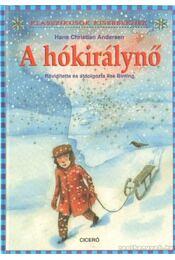 A hókirálynő - Hans Christian Andersen - Régikönyvek
