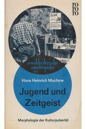 Jugend und Zeitgeist - Hans Heinrich Muchow - Régikönyvek