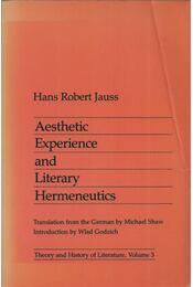 Aesthetic Experience and Literary Hermeneutics - Hans Robert Jauss - Régikönyvek