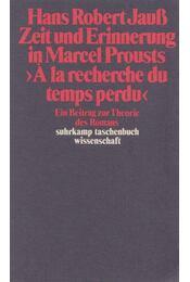 Zeit und Erinnerung in Marcel Prousts - Hans Robert Jauß - Régikönyvek