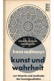 Kunst und Wahrheit - Hans Sedlmayr - Régikönyvek
