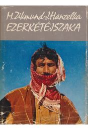 Ezerkétéjszaka - Hanzelka, Jirí, Zikmund, Miroslav - Régikönyvek