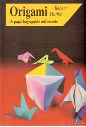 Origami - Harbin, Robert - Régikönyvek