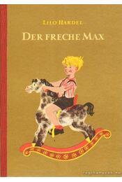 Der Freche Max - Hardel, Lilo - Régikönyvek