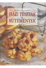 Házi tészták & sütemények - Hargitai György - Régikönyvek