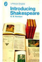 Introducing Shakespeare - Harrison, G. B. - Régikönyvek