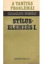 Stíluselemzés I. - Harsányi Zoltán - Régikönyvek