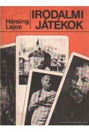 Irodalmi játékok - Hársing Lajos - Régikönyvek