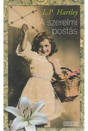 A szerelmi postás - HARTLEY, L.P. - Régikönyvek