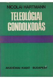 Teleológiai gondolkodás - Hartmann, Nicolai - Régikönyvek
