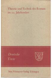 Theorie und Technik des Romans im 20. Jahrhundert - Hartmut Steinecke - Régikönyvek