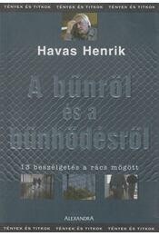 A bűnről és a bűnhődésről - Havas Henrik - Régikönyvek