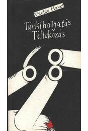 Távkihallgatás / Tiltakozás - Havel, Václav, Hvízd'ala, Karel - Régikönyvek