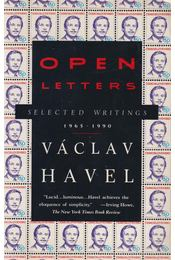 Open Letters - Selected Writings - Havel, Václav, Paul Wilson (szerk.) - Régikönyvek