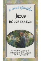 Jézus bölcsessége - Háy János összeáll. - Régikönyvek
