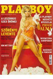 Playboy 2005. április - Hefner, Hugh M., Radnai Péter - Régikönyvek