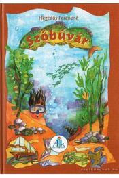 Szóbúvár - Hegedűs Ferencné - Régikönyvek