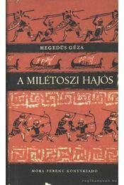 A milétoszi hajós - Hegedüs Géza - Régikönyvek
