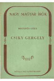 Csiky Gergely - Hegedüs Géza - Régikönyvek