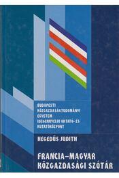 Francia-Magyar Közgazdasági szótár - Hegedűs Judith - Régikönyvek