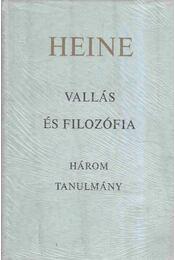 Vallás és filozófia - Heine, Heinrich - Régikönyvek