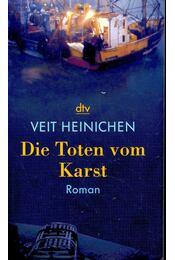 Die Toten vom Karst - HEINICHEN, VEIT - Régikönyvek