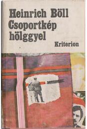 Csoportkép hölggyel - Heinrich Böll - Régikönyvek