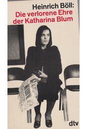 Die verlorene Ehre der Katharina Blum - Heinrich Böll - Régikönyvek