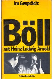 Im Gespräch: Heinrich Böll mit Heinz Ludwig Arnold - Heinrich Böll, Heinz Ludwig Arnold - Régikönyvek