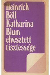 Katharina Blum elvesztett tisztessége - Heinrich Böll - Régikönyvek