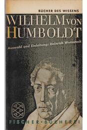 Wilhelm von Humboldt - Heinrich Weinstock, Humboldt, Wilhelm Von - Régikönyvek