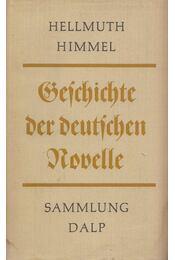 Geschichte der deutschen Novelle - Hellmuth Himmel - Régikönyvek