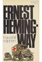 Farväl till vapnen - Hemingway, Ernest - Régikönyvek