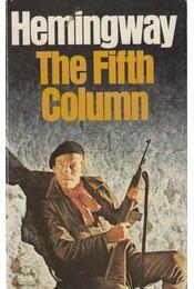 The Fifth Column - Hemingway, Ernest - Régikönyvek