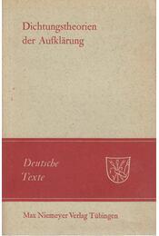 Dichtungstheorien der Aufklarung - Henning Boetius - Régikönyvek